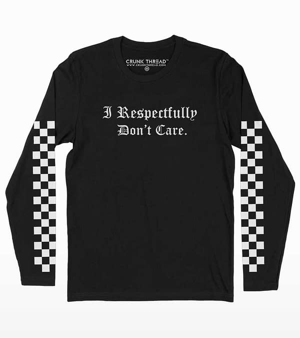 I Respectfully Don't Care Full Sleeve Print T-shirt