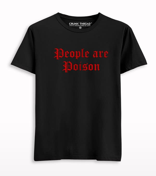 People Are Poison T-shirt