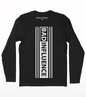 Bad Influence Full sleeve T-shirt
