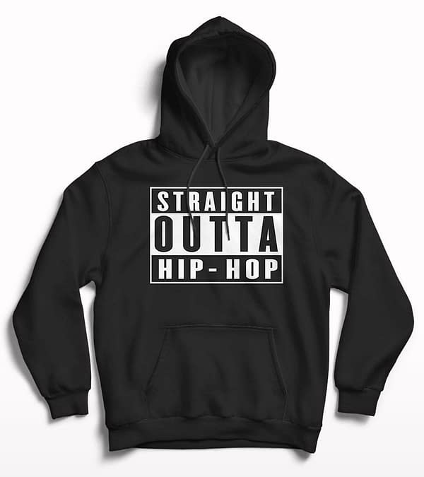 Straight Outta Hip hop