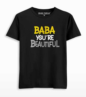 baba you're beautiful