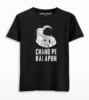 Chand pe hai apun T-shirt