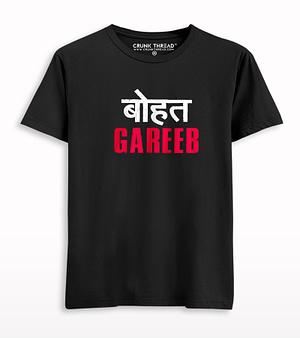 bohot gareeb T-shirt
