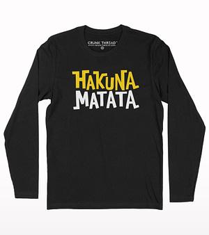 Hakuna matata full sleeve T-shirt