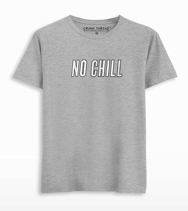 No Chill Printed T-shirt