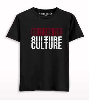 Do It For The Culture Printed T-shirt