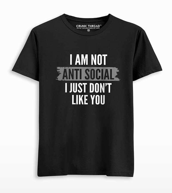i am not anti social t-shirt