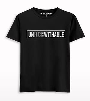 Unfuckwithable Printed T-shirt