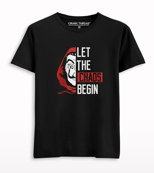 Let The Chaos Begin T-shirt