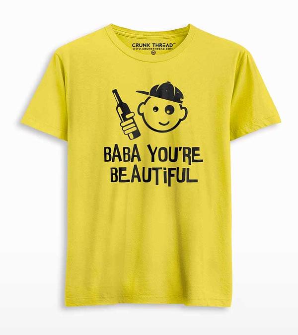 baba you are beautiful