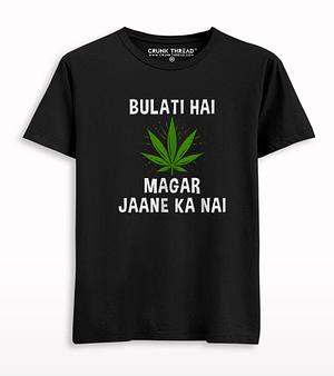 Bulati Hai Magar Jaane Ka Ni Weed Print T-shirt