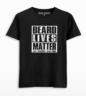 Beard lives matter T-shirt