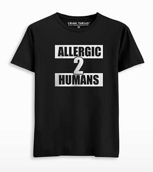 Allergic to humans T-shirt